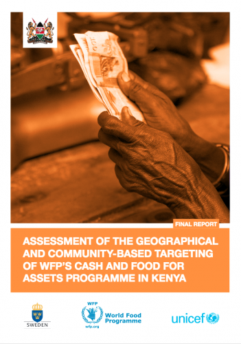 Assessment of Geographical and CBT of WFP's Cash and Food For Assets Kenya