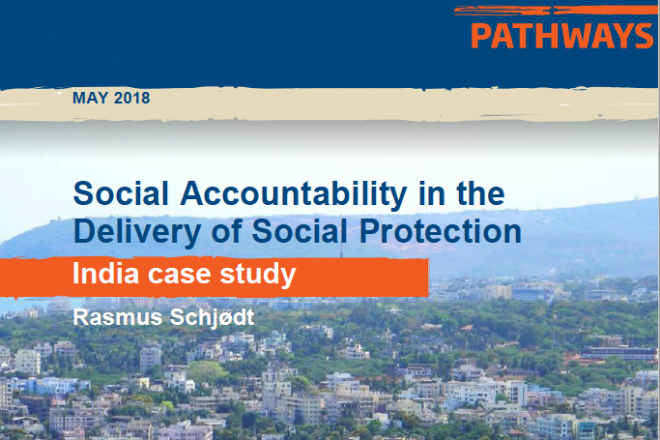 Social Accountability in the Delivery of Social Protection India Case Study