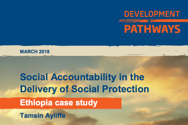 Social Accountability in the Delivery of Social Protection Ethiopia Case Study
